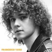 Francesco Yates - Francesco Yates - EP  artwork