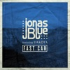 Start:20:03 - Jonas Blue Feat. Dak... - Fast Car
