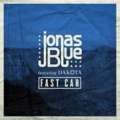 Fast Car (feat. Dakota) [Radio Edit] - Single