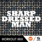 Sharp Dressed Man (The Factory Team Rock Workout Remix)