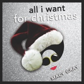 All I Want for Christmas - Macy Gray