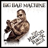 Big Bad Machine