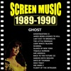 Screen Music 1989-1990 Ghost/ Scandal