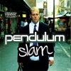 Slam / Out Here - Single, Pendulum
