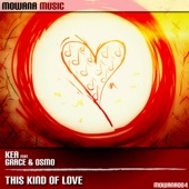 This Kind of Love (feat. Grace & Osmo) - Single