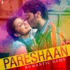 Pareshaan - Romantic Gems