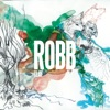 Top Songs For ROBB