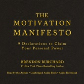 The Motivation Manifesto (Unabridged) - Brendon Burchard Cover Art