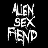 Alien Sex Fiend - Drive My Rocket - Up Uranus artwork
