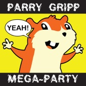 Parry Gripp Mega-Party (2008-2012) - Parry Gripp