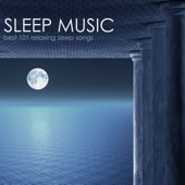 Sleep Music - Best 101 Relaxing Sleep Songs