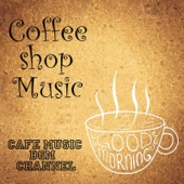 Coffee Shop Music Jazz & Bossa