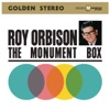 The Monument Box, Roy Orbison