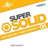 Super Solid 04 - Party Rocket