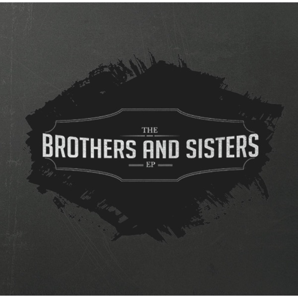 The Brothers and Sisters- EP The Brothers and Sisters CD cover