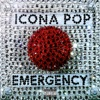 Emergency - Single, Icona Pop