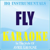 Fly (Instrumental / Karaoke Version) [In the Style of Avril Lavigne]