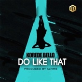 Do Like That - Korede Bello