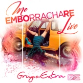 Me Emborrachare (Live)