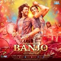 Banjo (Original Motion Picture Soundtrack) - EP - Vishal Dadlani