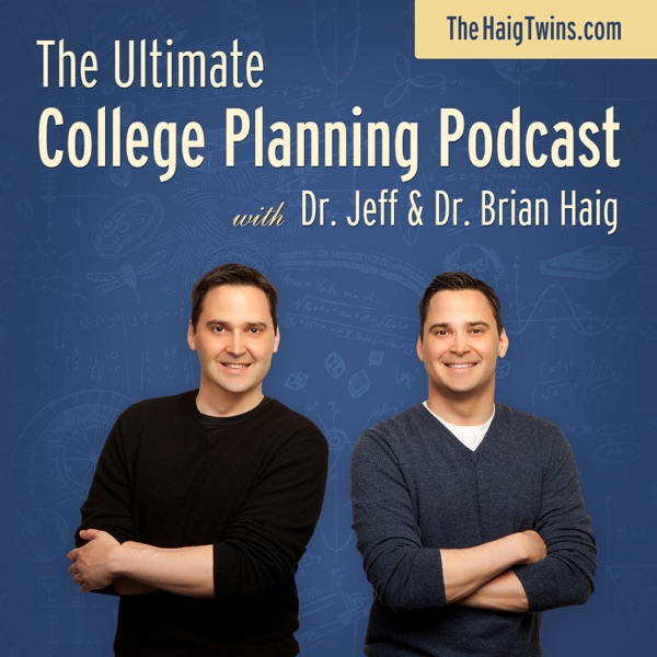 The Ultimate College Planning Podcast
