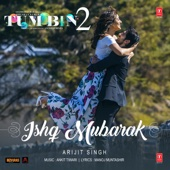 [Download] Ishq Mubarak (From