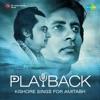 Playback: Kishore Sings for Amitabh - Kishore Kumar