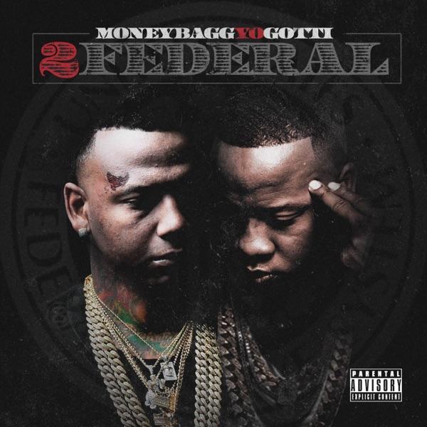 2 Federal Moneybagg Yo  Yo Gotti CD cover