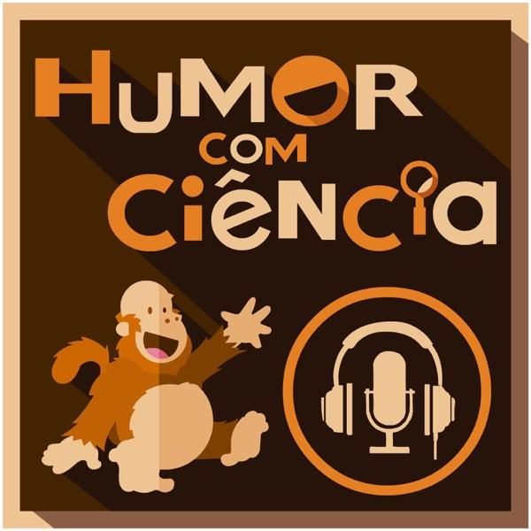 Podcast Humor com Ciência