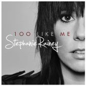 100 Like Me - Stephanie Rainey