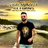 Vigri Mundeer Returns (feat. Rahul Latawa) - Single