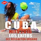 Cuba Hits 2016 - Los Éxitos del Reggaeton Urbano (50 Latin Hits Del Reggaeton Cubano) - Various Artists