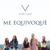 Ventino - Me Equivoqué artwork