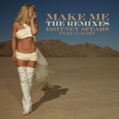 Make Me... (feat. G-Eazy) [The Remixes] - EP