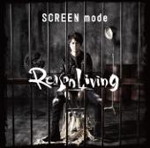 Reason Living - SCREEN mode