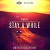 Stay a While (ATB Remix) - Single