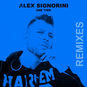 Alex Signorini - One Time (Extended Mix)
