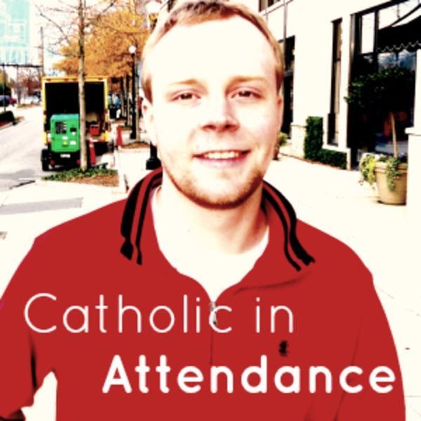 Catholic in Attendance