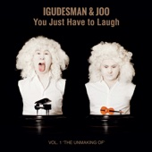 You Just Have To Laugh - Vol. 1 'The Unmaking Of'