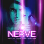 Nerve (Original Motion Picture Soundtrack), Rob Simonsen