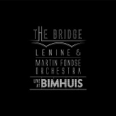 The Bridge (Live at Bimhuis) [Ao Vivo]