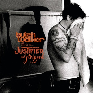This Is Me...Justified and Stripped (Live) - Butch Walker, Butch Walker