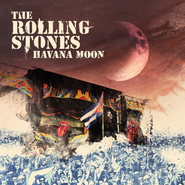 The Rolling Stones - Havana Moon (Live) [iTunes Plus AAC M4A] (2016)
