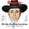 Oh My Darling Caroline und andere Western- und Folk-Songs (Remastered)
