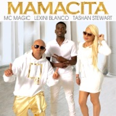 [Download] Mamacita (feat. Lexini Blanco & Tashan Stewart) MP3