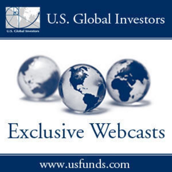 U.S. Global Investors' Webcasts