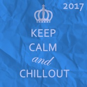 Keep Calm and Chillout 2017