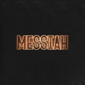 [Download] Messiah (feat. M-Phazes) MP3