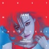 Dust My Shoulders Off (feat. Timbaland) - Single, Jane Zhang