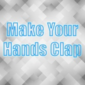 [Download] Make Your Hands Clap MP3